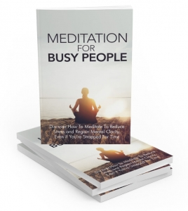 Meditation For Busy People - Private Label Rights