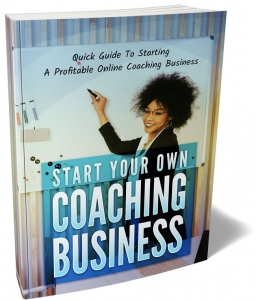Start Your Own Coaching Business - Private Label Rights