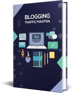 Blogging Traffic Mantra Private Label Rights