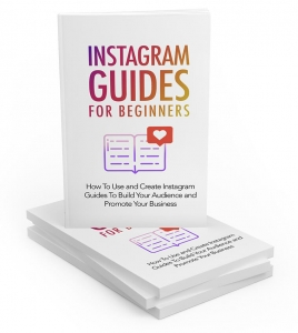 Instagram Guides For Beginners - Private Label Rights