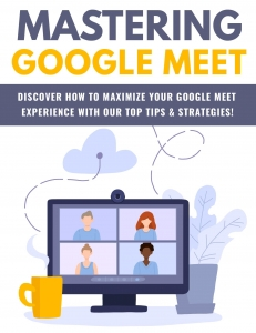 Mastering Google Meet Private Label Rights