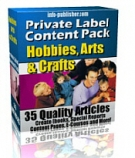 Private Label Article Pack : Hobbies, Arts & Crafts Private Label Rights