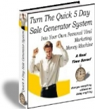 Turn The Quick 5 Day Sale Generator System Private Label Rights