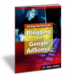 Getting Started With Blogging And AdSense Private Label Rights