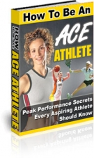 How To Be An Ace Athlete Private Label Rights
