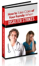 How To Take Care Of Your Family When Disaster Strikes Private Label Rights