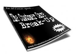 The Customer Care Break-up