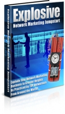Explosive Network Marketing Jumpstart Private Label Rights