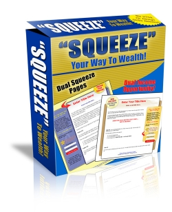 Squeeze Your Way To Wealth!