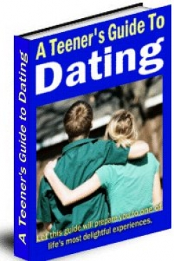 A Teeners Guide to Dating