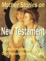 Mother Stories on New Testament Private Label Rights