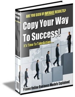 Copy Your Way To Success!