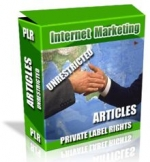 Private Label Article Pack : Internet Marketing Articles Private Label Rights