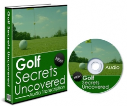 Golf Secrets Uncovered