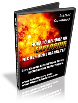 How To Become An Explosive Niche-Rich Marketer