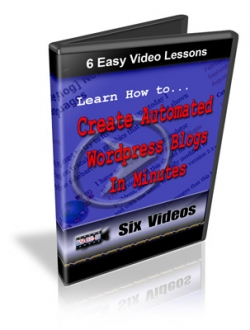 Learn How To Create Automated Wordpress Blogs