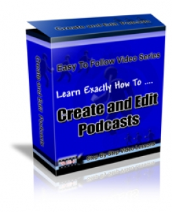 Learn Exactly How To Create And Edit Podcasts