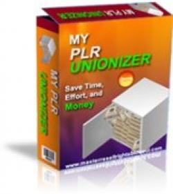 My PLR Unionizer