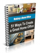 51 Ways to Create a Great Home Office Private Label Rights