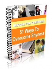 51 Ways to Overcome Shyness and Low Self-Esteem Private Label Rights