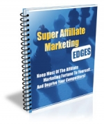 Super Affiliate Marketing Edges Private Label Rights