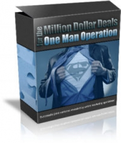 Million Dollar Deals For The One Man Operation