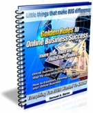 Golden Rules to Online Business Success Private Label Rights
