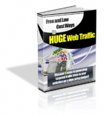 Free and Low Cost Ways to HUGE Web Traffic Private Label Rights