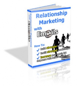 Relationship Marketing with Emails
