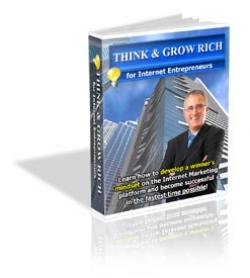Think & Grow Rich For Internet Entrepreneurs