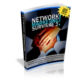 Network Marketing Survival 2 : 2008 New Edition! Private Label Rights