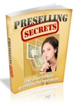 Preselling Secrets Private Label Rights