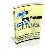 How To Write Your Own Lead-Pulling Squeeze Page Private Label Rights