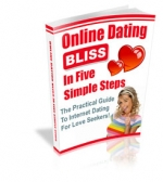 Online Dating Bliss In Five Simple Steps Private Label Rights