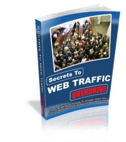 Secrets To Web Traffic Overdrive