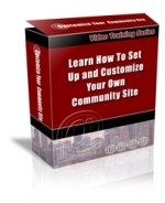 Set Up And Customize Your Own Community Site Private Label Rights