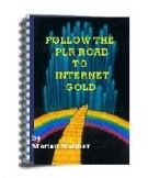 Follow the PLR Road to Internet Gold Private Label Rights