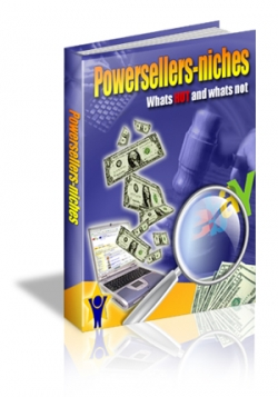 Powersellers-Niches : Whats HOT and whats not