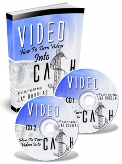 How To Turn Your Videos Into Cash