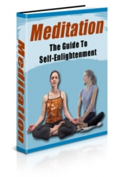Meditation - The Guide To Self Enlightenment