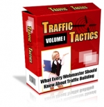 Traffic Tactics : Volume I Private Label Rights