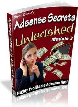Adsense Secrets Unleashed : Module 1 - 3