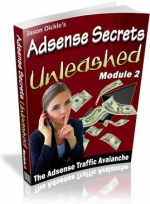 Adsense Secrets Unleashed : Module 1 - 3 Private Label Rights