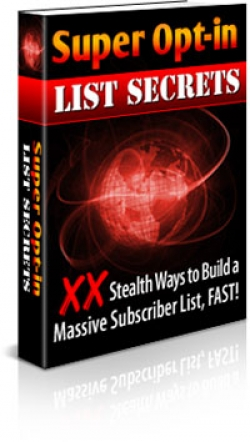 Super Opt-In List Secrets