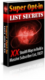 Super Opt-In List Secrets Private Label Rights