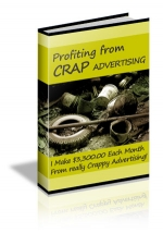Profiting From Crap Advertising Private Label Rights
