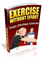 Exercise Without Effort Private Label Rights