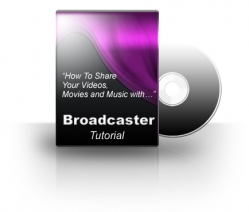 Broadcaster Tutorial