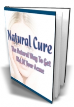 Natural Cure : The Natural Way To Get Rid Of Your Acme Private Label Rights