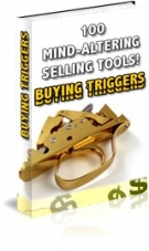 100 Mind-Altering Selling Tools! Buying Triggers Private Label Rights